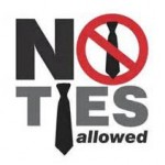 no ties allowed
